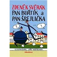 Pan Buřtík a pan Špejlička - Elektronická kniha