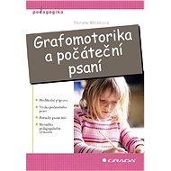 Grafomotorika a počáteční psaní - Elektronická kniha