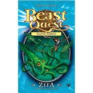 Zefa, zákeřná krakatice - Beast Quest (7) - Elektronická kniha