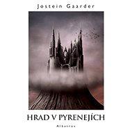 Hrad v Pyrenejích - Elektronická kniha