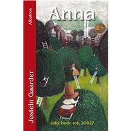 Anna (Jaký bude rok 2082?) - Elektronická kniha