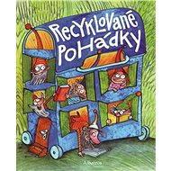Recyklované pohádky - Elektronická kniha