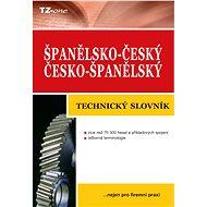 Španělsko-český/ česko-španělský technický slovník - kolektiv autorů TZ-one