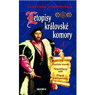 Letopisy královské komory I - Vlastimil Vondruška