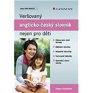 Veršovaný anglicko-český slovník nejen pro děti - Elektronická kniha
