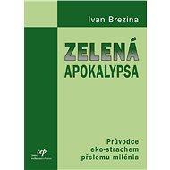 Zelená apokalypsa - Elektronická kniha
