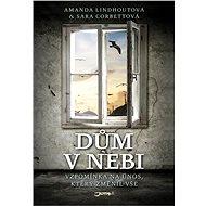 Dům v nebi - Amanda Lindhoutová, Sara Corbettová