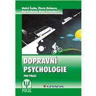Dopravní psychologie - Elektronická kniha