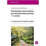 Psychologie a komunikace pro zdravotnické asistenty - 4. ročník - Elektronická kniha