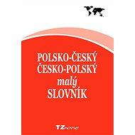 Polsko-český / česko-polský malý slovník - Elektronická kniha