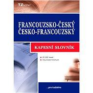 Francouzsko-český / česko-francouzský kapesní slovník - Elektronická kniha