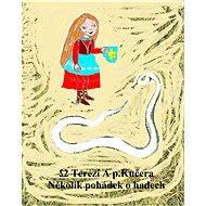 Několik pohádek o hadech - Elektronická kniha