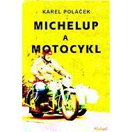 Michelup a motocykl - Elektronická kniha