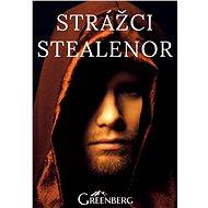 Strážci Stealenor - Elektronická kniha