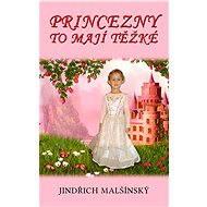 Princezny to mají těžké - Elektronická kniha