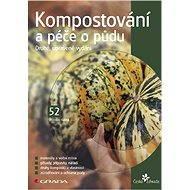 Kompostování a péče o půdu - Elektronická kniha