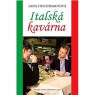 Italská kavárna - Elektronická kniha