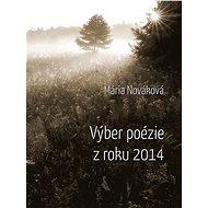 Výber poézie z roku 2014 - Elektronická kniha