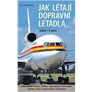 Jak létají dopravní letadla - Elektronická kniha