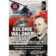 Kolonie Waldner 555 - Elektronická kniha
