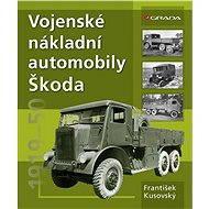 Vojenské nákladní automobily Škoda - Elektronická kniha