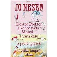 4x Doktor Proktor za výhodnou cenu - Elektronická kniha ze série Doktor Proktor, Jo Nesbo