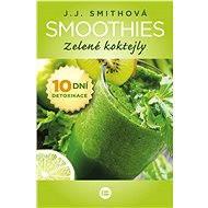 Smoothies - J. J. Smithová