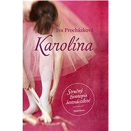 Karolína - Iva Procházková