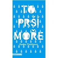To prší moře - Elektronická kniha