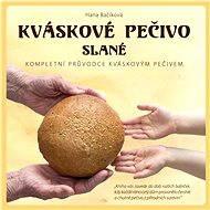 Kváskové pečivo slané - Hana Bačíková