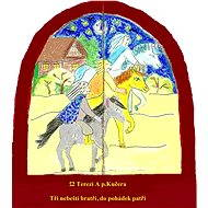 Tři nebeští bratři, do pohádek patří - Elektronická kniha