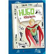 Hugo idolem - Elektronická kniha