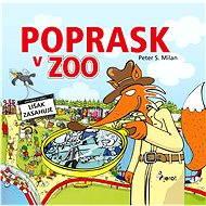 Poprask v Zoo - Peter S. Milan
