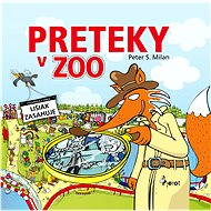 Preteky v Zoo - Peter S. Milan