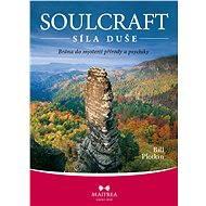 Soulcraft – síla duše - Elektronická kniha