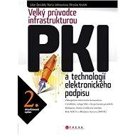 Velký průvodce infrastrukturou PKI - Elektronická kniha