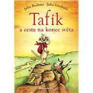 Tafík a cesta na konec světa - Elektronická kniha