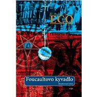 Foucaultovo kyvadlo - Umberto Eco, 672 stran