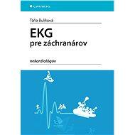 EKG pre záchranárov nekardiológov - Elektronická kniha