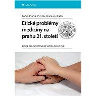 Etické problémy medicíny na prahu 21. století - Elektronická kniha