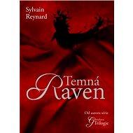 Temná Raven - Sylvain Reynard