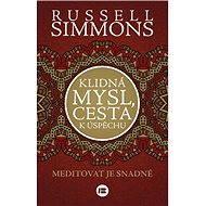 Klidná mysl, cesta k úspěchu - Russell Simmons
