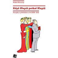 Když Klepiš potkal Klepiš - Elektronická kniha
