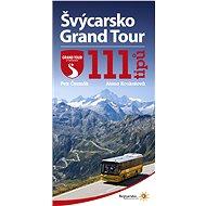 Švýcarsko Grand Tour - Elektronická kniha