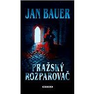 Pražský rozparovač - Elektronická kniha