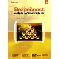 Bezpečnost malých počítačových sítí - Elektronická kniha