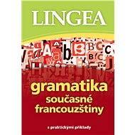 Gramatika současné francouzštiny - Elektronická kniha