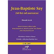 Jean-Baptiste Say: 240 let od narození - Elektronická kniha