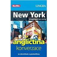 New York + česko-anglická konverzace za výhodnou cenu - Elektronická kniha ze série Inspirace na cesty,  Lingea