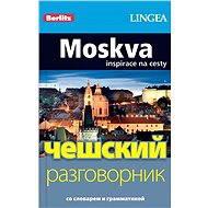 Moskva + česko-ruská konverzace za výhodnou cenu - Elektronická kniha